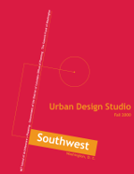 rban Design Studio: Southwest Washington, D.C. (2001, MIT School of Architecture)