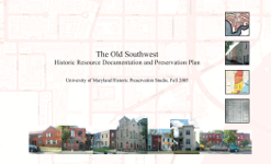 The Old Southwest (2005, Univ. of Maryland Historic Preservation Studio)